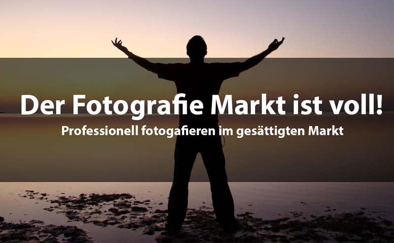 professionell fotografieren im gesaettigten markt