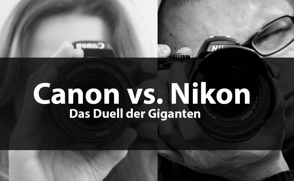 canon vs nikon unterschiede
